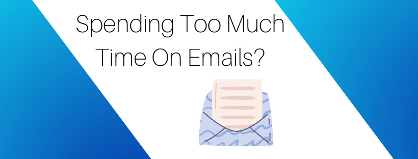 Spending Too Much Time On Emails